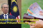 Semakan Status Permohonan Baru Bantuan Prihatin Nasional - BPN